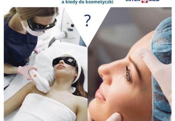 Dermatolog czy kosmetyczka?
